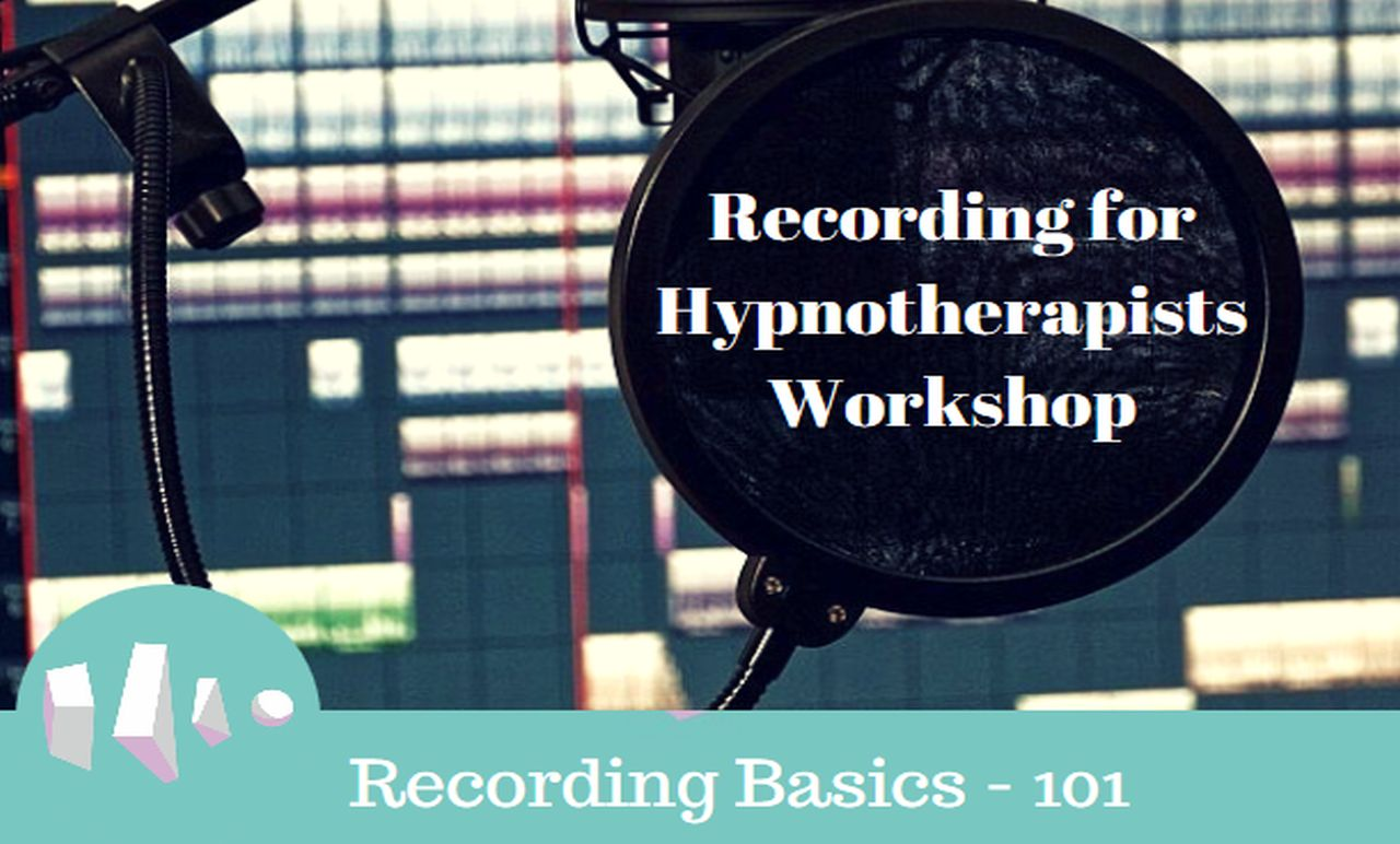 Recording for Hypnotherapists Basics 101 Release Hypnosis Melbourne Counselling Training Therapy