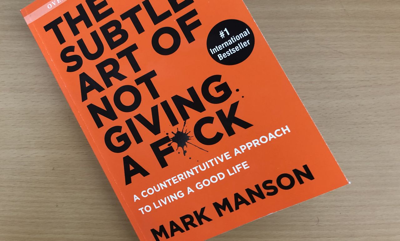 Review: The Subtle Art of Not Giving a F*ck - Release Hypnosis - best self-improvement books