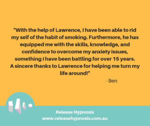 Ben Release Hypnosis Melbourne Hypnotherapy Counselling St Kilda Rd Smoking Anxiety