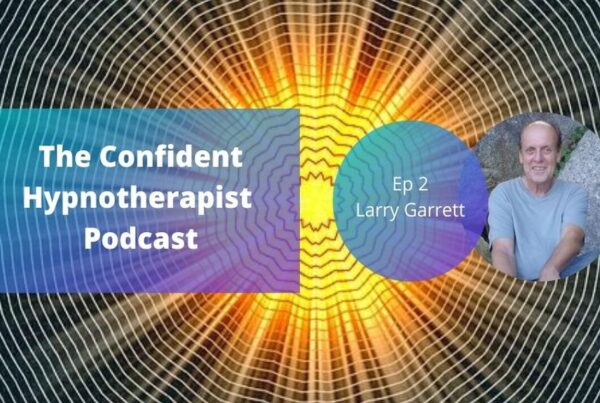 Confident Hypnotherapists Larry Garrett Podcast Release Hypnosis Melbourne Hypnotherapy Counselling Online Confidence