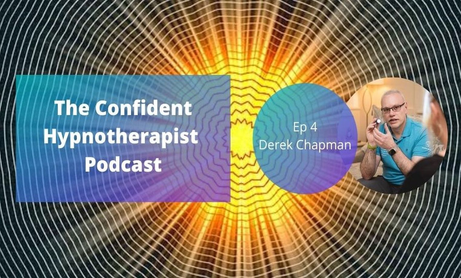 Derek Chapman Russian Doll Technique The Confident Hypnotherapist Podcast Release Hypnosis Counselling Melbourne Online